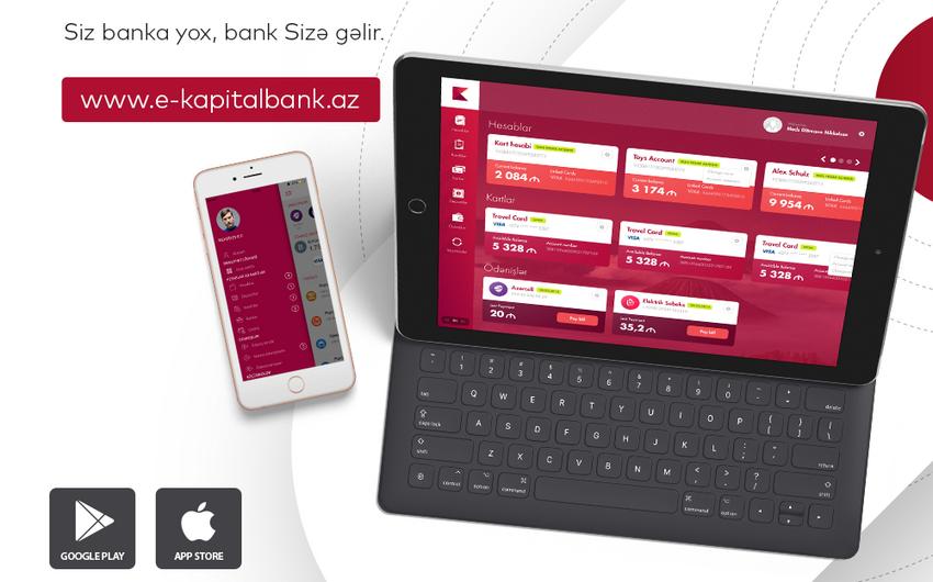 Kapital Bank onlayn bankçılıq xidmətlərini yeniləyib