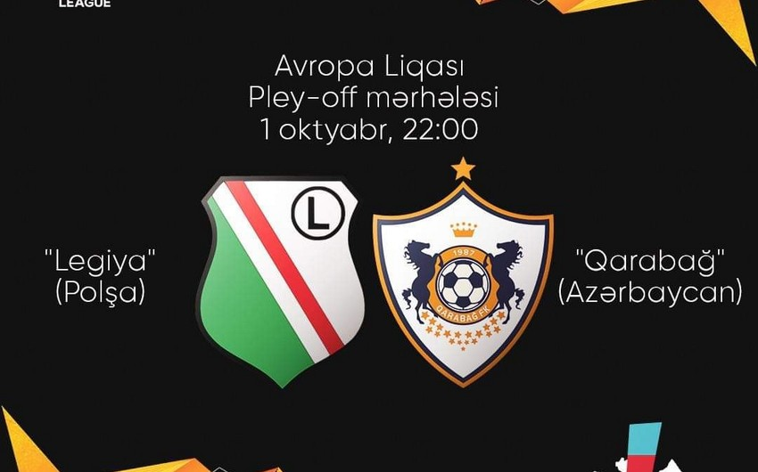 Qarabağ və Legiyanın start heyətləri açıqlandı