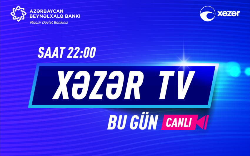 """Azərbaycan Beynəlxalq Bankının 100 müştərisi bu gün Xəzər TV-nin canlı efirində """"Yüzdən biri ol""""acaq"""