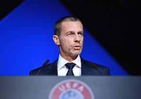 UEFA prezidenti: İnsanların təhlükəsizliyiniriskə atmayacağıq