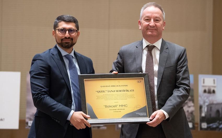 """Bakcell Qarabağ Dirçəliş Fondunun """"Qızıl"""" İanə sertifikatı ilə təltif edilib"""