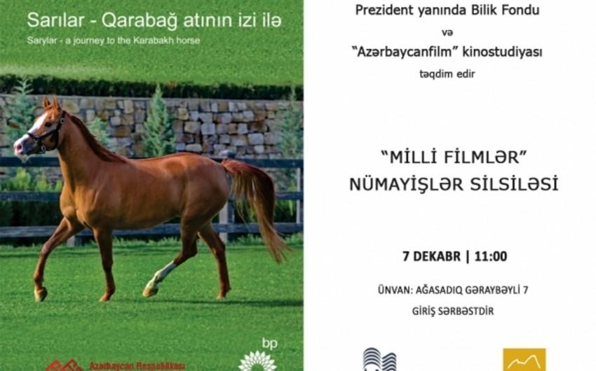 """""""Sarılar - Qarabağ atının izi ilə"""" filmi nümayiş olunacaq"""