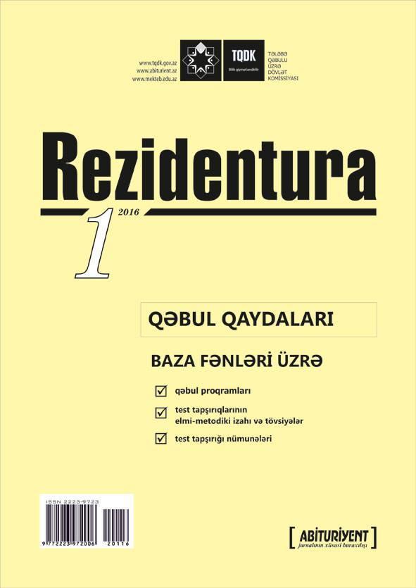 Rezidenturaya qəbul qaydaları ilə bağlı jurnalın birinci sayı çapdan çıxıb