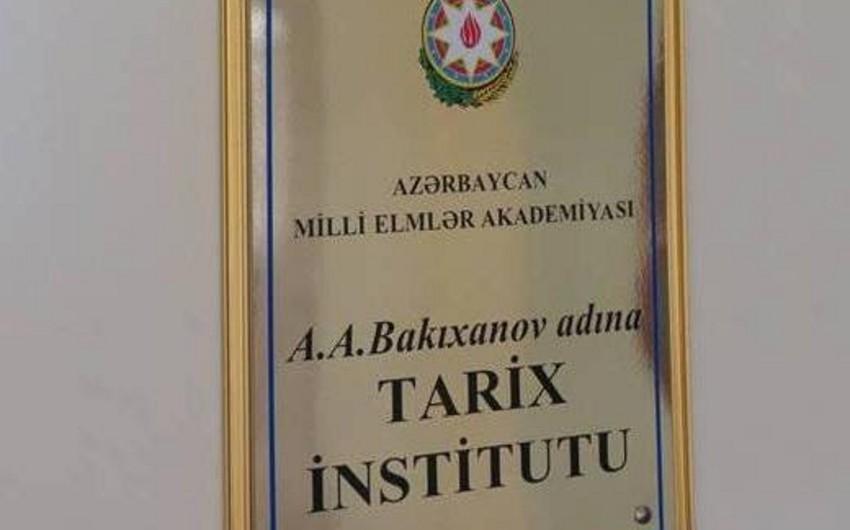 """AMEA-nın Tarix İnstitutunda 3 cildlik """"Azərbaycan tarixi"""" nəşrə hazırlanır"""