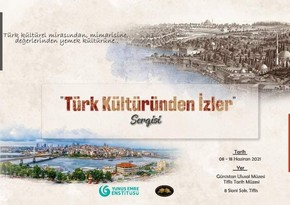 Tbilisi to host exhibition 'Traces of Turkish culture'
