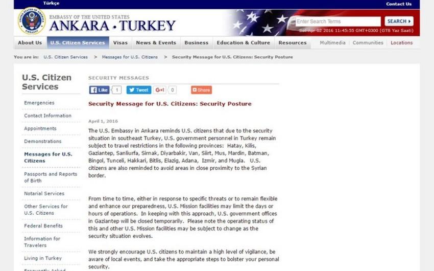 ABŞ səfirliyi vətəndaşlarını Türkiyənin 19 bölgəsinə getməməyə çağırıb