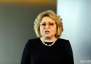 Valentina Matviyenko: Azərbaycan - Ermənistan sərhədində vəziyyət çox vahiməlidir