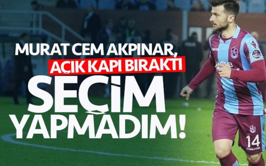 Trabzonspor FC player: I have not made a choice between Azerbaijani and Turkish nationals yet