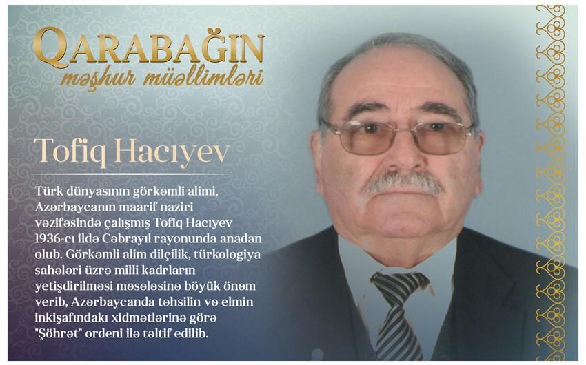 Qarabağın məşhur müəllimləri - Tofiq Hacıyev