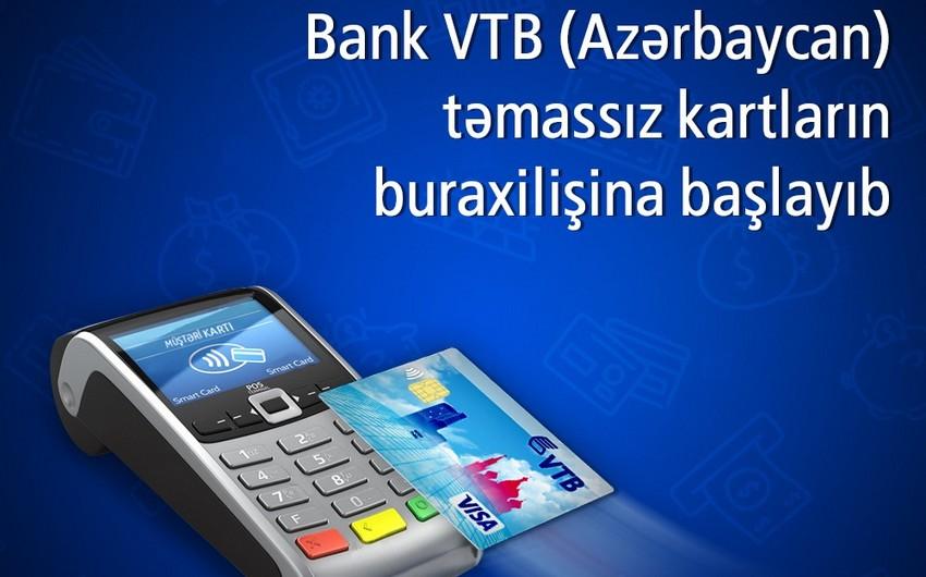 Bank VTB (Azerbaijan) təmassız kartların buraxılışına başlayıb