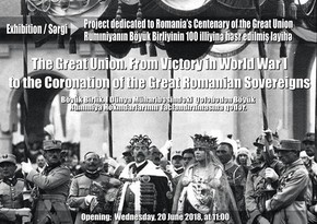Exhibition dedicated to Centenary of Romanian Great Union to be held in Baku