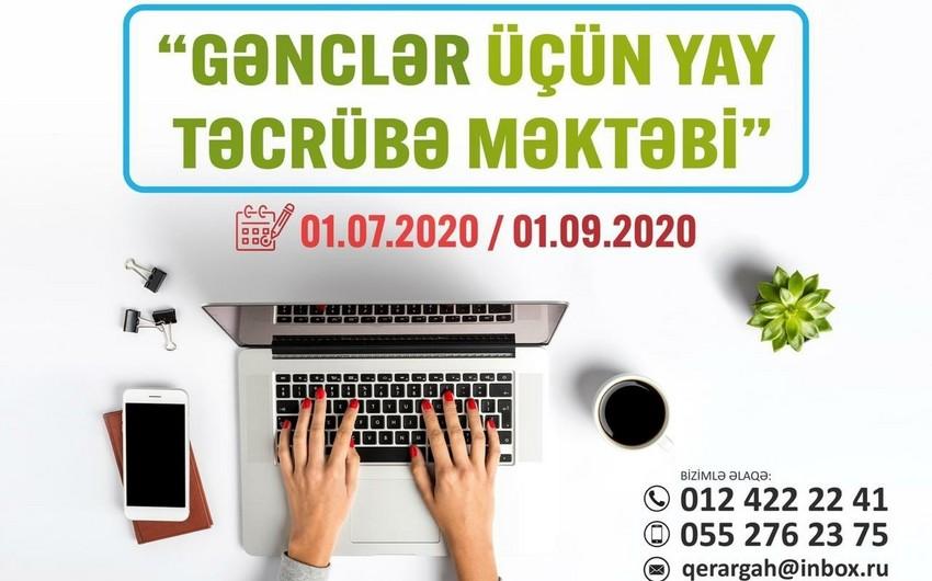 """""""Gənclər üçün yay təcrübə məktəbi"""" layihəsinə start verilir"""
