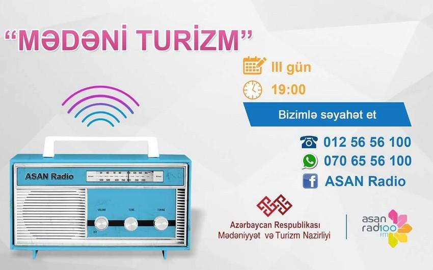 Mədəniyyət və Turizm Nazirliyi ASAN radio ilə birgə yeni layihəyə başlayıb