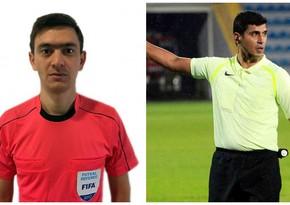 FIFA referilərimiz seçmə mərhələ oyununa təyinat aldı