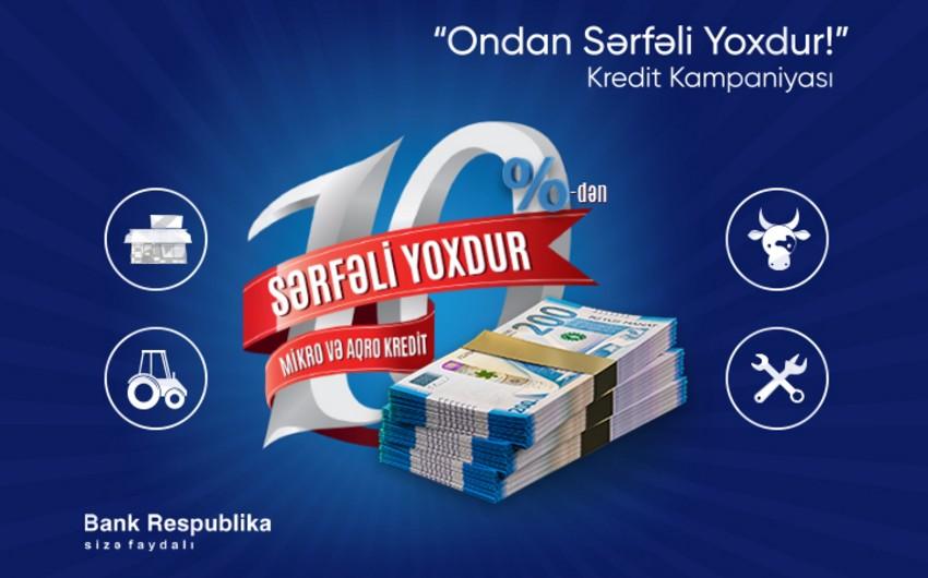 """Bank Respublika """"Ondan sərfəli yoxdur!"""" mikro kredit kampaniyasına start verib"""