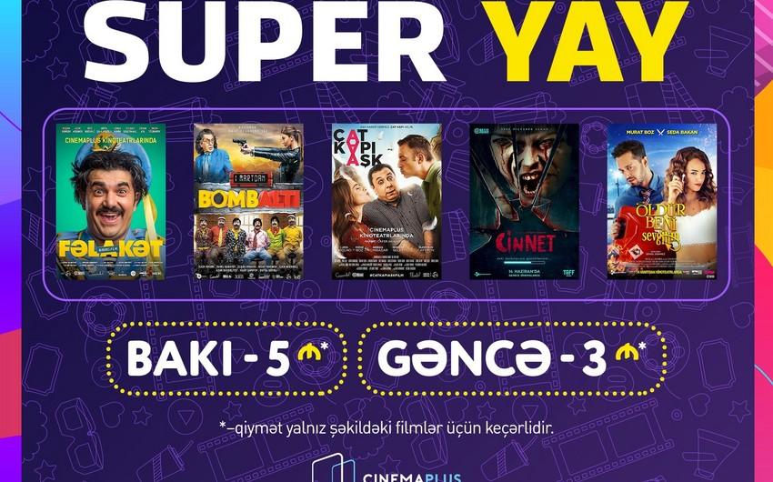 """CinemaPlusda """"Super Yay"""" aksiyasına start verilib"""