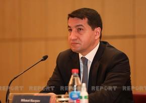 Hikmət Hacıyev: Ermənistan hərbi cinayətlərini davam etdirir
