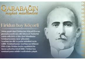 Знаменитые учителя Карабаха - Фиридун бек Кочарли