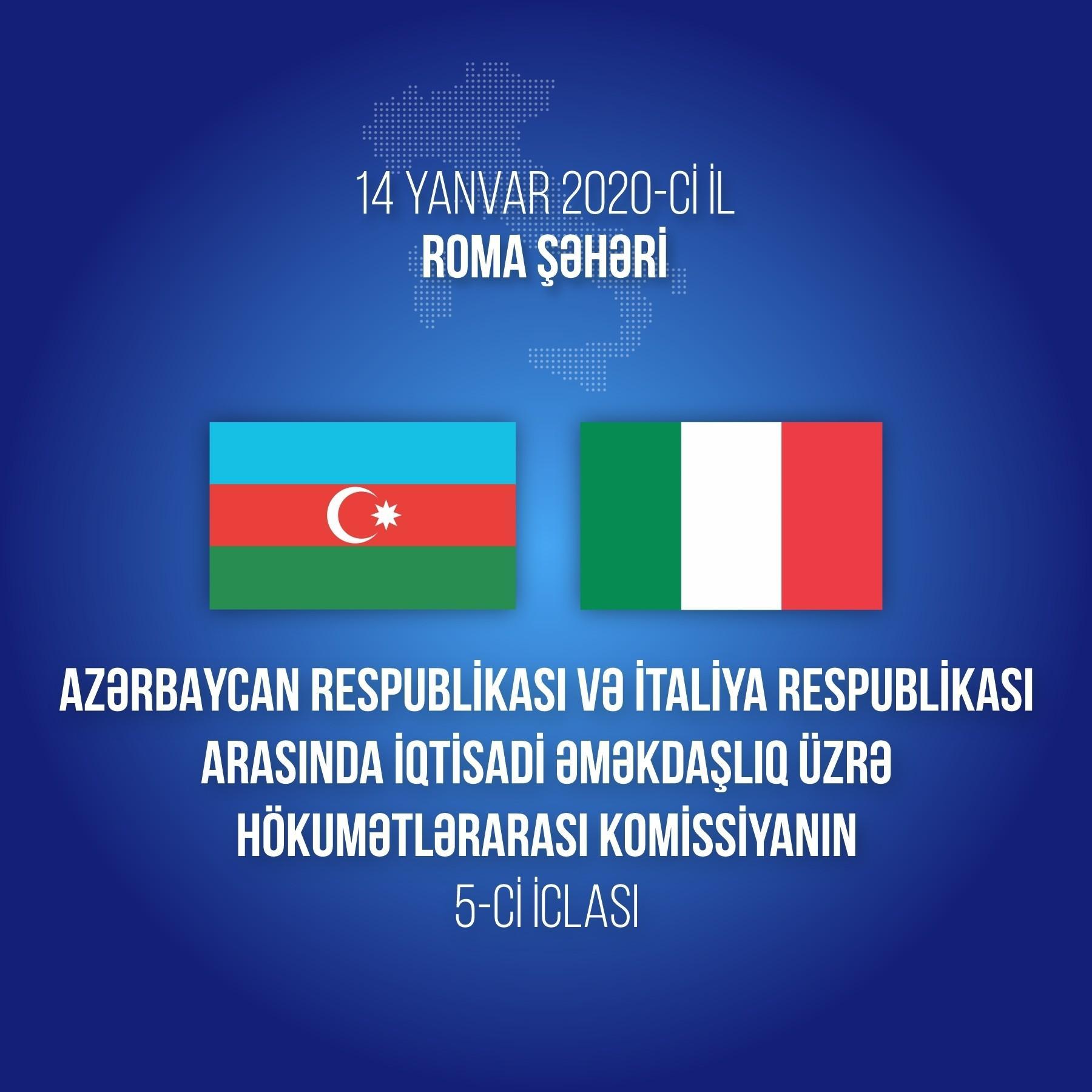 Azərbaycan-İtaliya Hökumətlərarası Komissiyasının iclası keçiriləcək