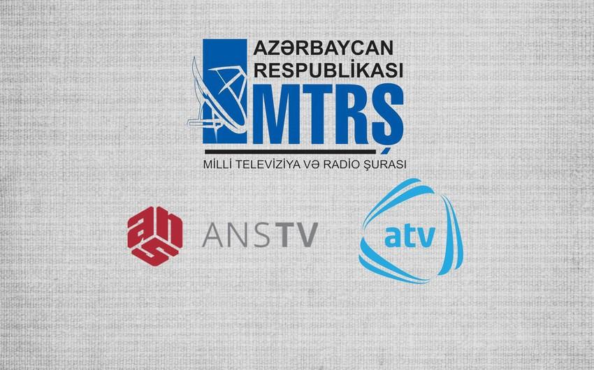 MTRŞ ATV-də yayımlanan serialın dayandırılması barədə qərar qəbul edib, ANS TV isə cərimələnib