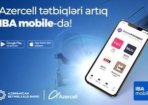 IBA mobile tətbiqində Azercell ilə yeni imkanlar
