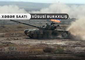 """""""Xəbər Saatı"""": Düşmən öz tanklarını vurur"""
