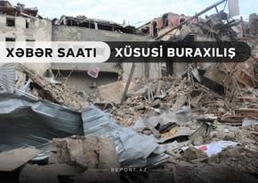 """""""Xəbər Saatı"""": Gəncə terroru xarici mətbuatda"""