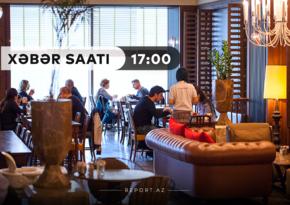 """""""Xəbər Saatı"""": Kafe və restoranlar açıldı"""