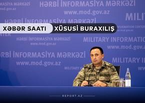 """""""Xəbər Saatı"""": Qələbə bizimlədir! Müdafiə Nazirliyinin son açıqlamaları"""