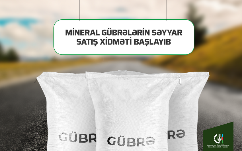 Azərbaycanda mineral gübrələrin səyyar satış xidməti işə başlayıb