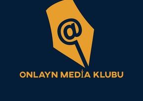 Onlayn Media Klubu: Prezidentin Sərəncamı mətbuata olan diqqətinin əyani sübutudur