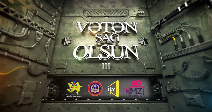 """İTV-də """"Vətən Sağ Olsun-3 yayımlanacaq"""