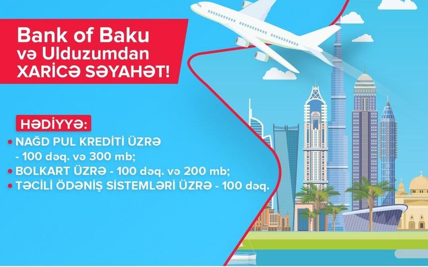 Bank of Baku və Bakcell Ulduzumla xaricə səyahət lotereyasının qalibləri seçiləcək