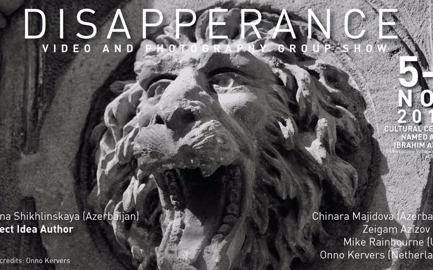 В Баку открывается выставка Исчезновение