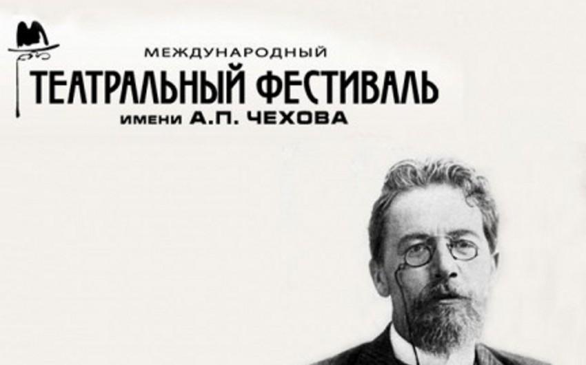 Moskvada Beynəlxalq Çexov Teatr Festivalı başlayıb