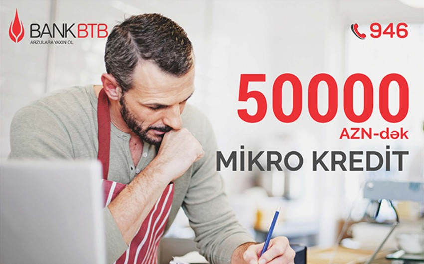 Bank BTBdən biznes qurmaq istəyənlərə mikrokredit