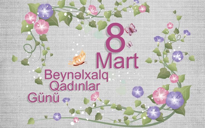 Bu gün 8 Mart - Beynəlxalq Qadınlar Günüdür