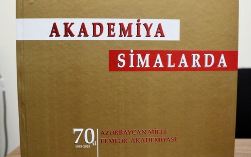 AMEA-nın 450-yə yaxın alimi haqqında Akademiya simalarda adlı kitab çap olunub