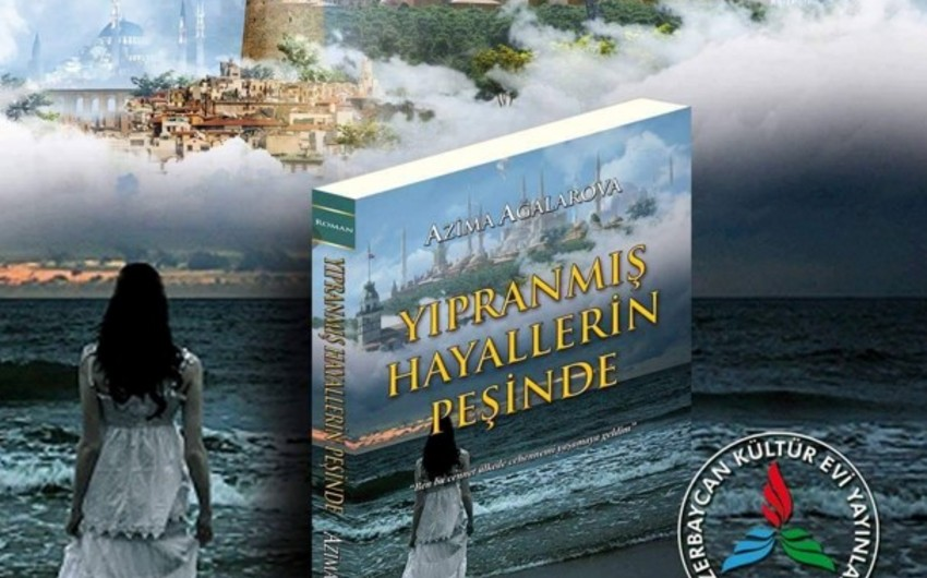Azərbaycanlı yazıçının kitabı Türkiyədə nəşr edilib