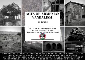 Коллегия адвокатов обратилась в 230 международных организаций в связи с армянским вандализмом