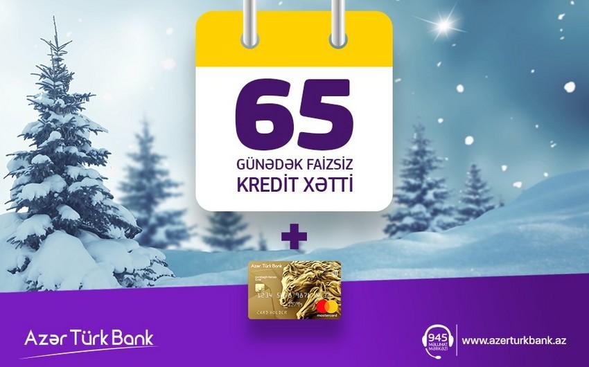 AzerTurk Bank продолжает кампанию по предоставлению беспроцентной кредитной линии на 65 дней