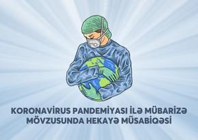 Nazirlik və Yazıçılar Birliyi koronavirusla bağlı hekayə yazanları mükafatlandırdı