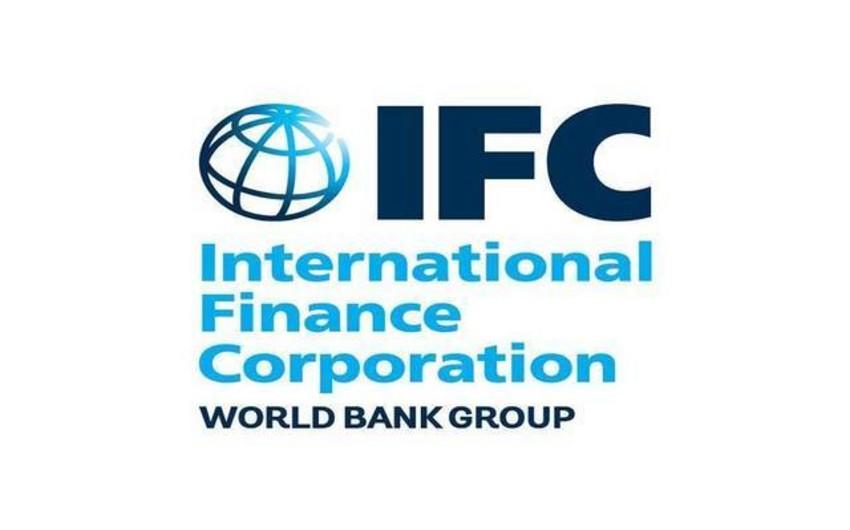 IFC: Azərbaycana dəstəyimizi davam etdirmək istəyirik