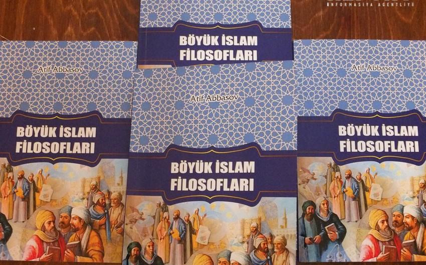 """Tbilisidə """"Böyük İslam Filosofları"""" kitabının təqdimatı olub"""