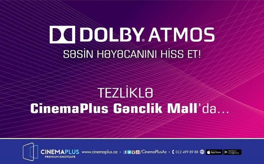 """Azərbaycanda ilk dəfə Dolby Atmos texnologiyası """"CinemaPlus"""" kinoteatrında olacaq - VİDEO"""
