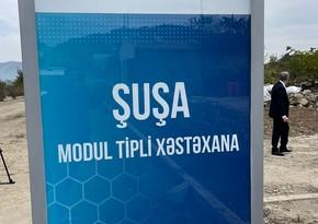 В больнице модульного типа в Шуше гражданам будет оказываться целый ряд услуг