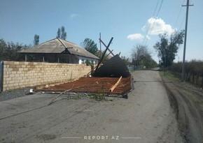 Güclü külək Zaqatalada 7 kəndə ciddi ziyan vurub