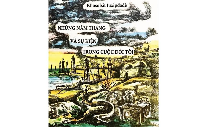 Xoşbəxt Yusifzadənin kitabı Vyetnamda nəşr edilib