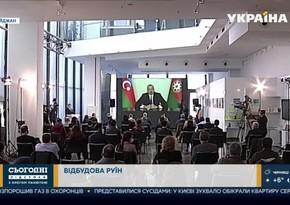 """""""Ukrayna 24"""" Azərbaycan Prezidentinin mətbuat konfransı və azad olunan ərazilər barədə reportaj yayımlayıb"""