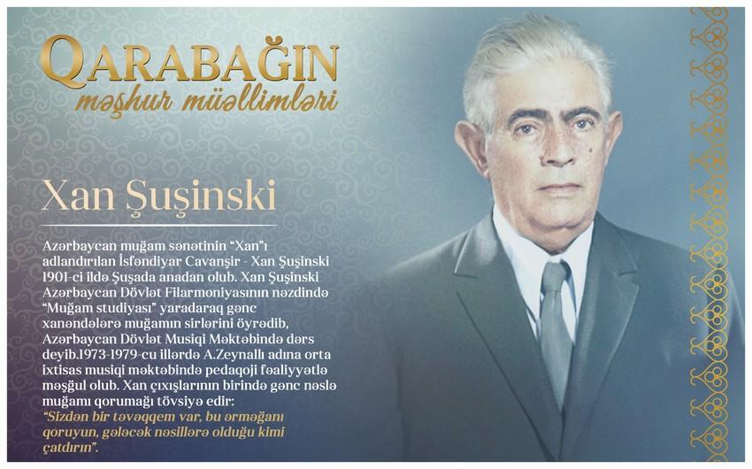 Qarabağın məşhur müəllimləri - Xan Şuşinski